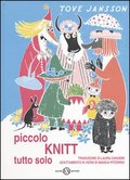 Piccolo Knitt tutto solo