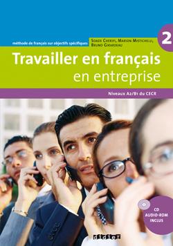 Travailler en français en entreprise