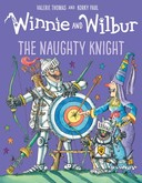 Winnie and Wilbur: The Naughty Knight HB