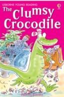 The Clumsy Crocodile