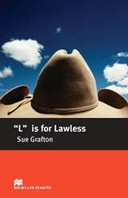 Intermediate Level - L is for Lawless  (Reader)