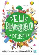 ELI Bildwörterbuch Deutsch, mit audio und digitalen aktivitäten