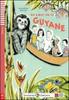 Au cœur de la Guyane (A1) bok+CD
