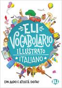 ELI Vocabolario Illustrato Italiano, con audio e attività digitali