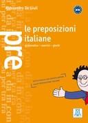 Le preposizioni italiane - grammatica, esercizi, giochi