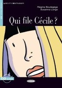 Qui file Cécile? (Book + CD)