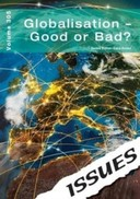Issues: Globalisation - Good or Bad?