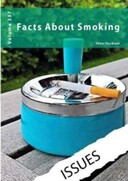 Issues: Facts about Smoking