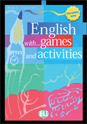 English with games and activities, elementary