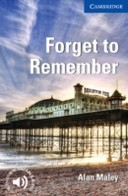 Forget to Remember (with downloadable audio)