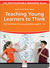 Teaching Young Learners to Think - ELT-Activities for young learners aged 6-12