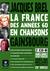 La France des années 60 en chansons: Jaques Brel et Serge Gainsbourg
