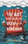 Boy Who Sailed the Ocean in an Armchair